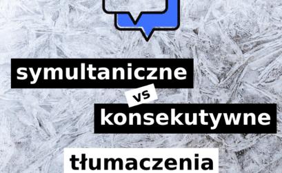 tłumaczenia symultaniczne i konsekutywne